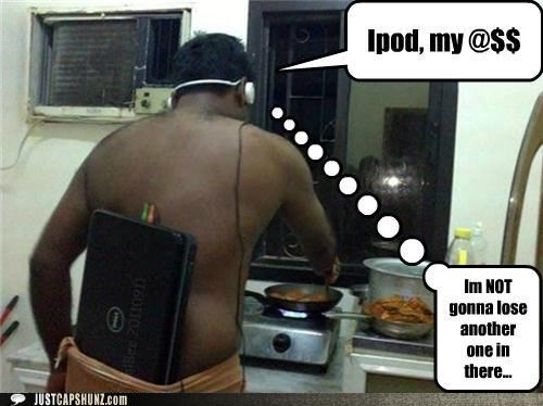 bad ideas buttcrack computers cooking idiots ipods wtf - 5190337792