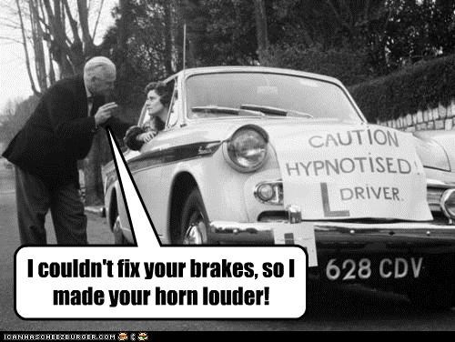 brakes,car horns,cars,historic lols,hypnotism,hypnotists,wtf
