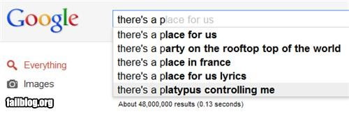 Autocomplete Me,failboat,g rated,paranoid,platypus,wtf