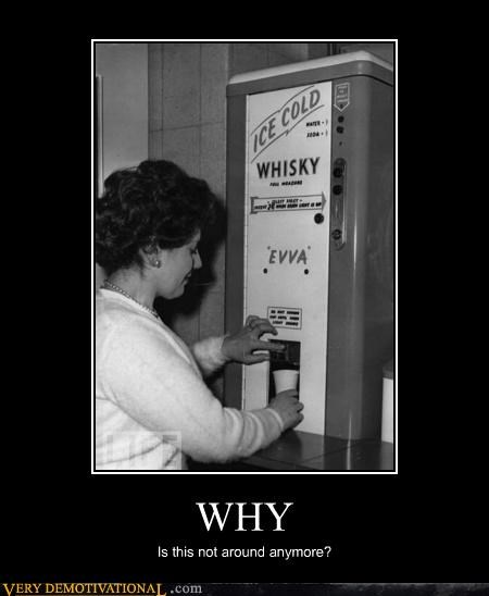 around hilarious vending machine whiskey why