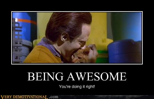 being awesome data hilarious right Star Trek - 5195187200