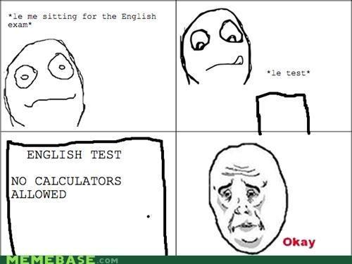 calculator exams Okay Rage Comics