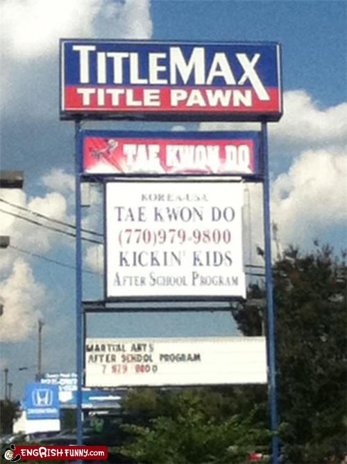 accident,business,kids,lessons,martial arts,not quite Engrish,school,tae kwon do