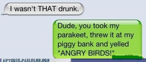 angry birds drunk evidence Hall of Fame texting - 5196582912