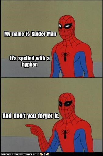 forget,grammar,hyphens,Spider-Man,Super-Lols
