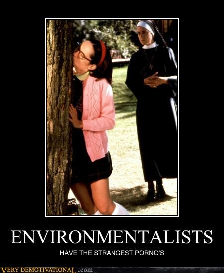 environmentalist hilarious superstar wtf - 5198733568