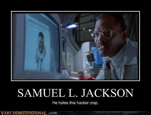 hacker hilarious Movie Samuel L Jackson - 5198902272