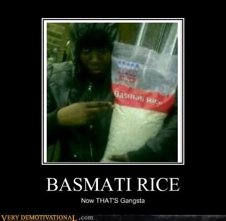 basmati rice gangsta hilarious - 5199240192