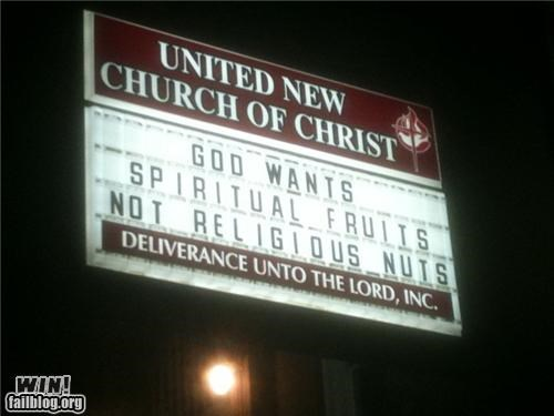 christianity church crazies fruits nuts religion sign