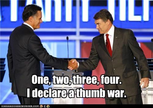One, two, three, four. I declare a thumb war.