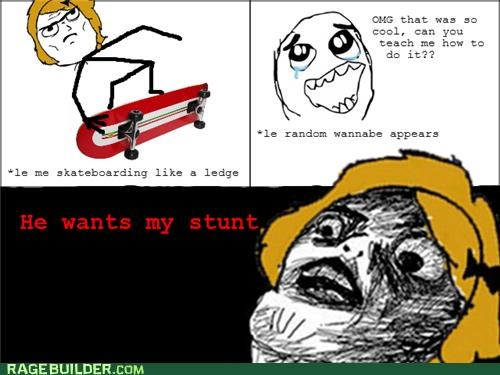 Rage Comics she wants my stunt that sounds naughty - 5202006784