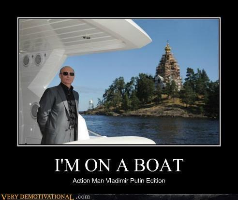 hilarious,im-on-a-boat,vladmir putin