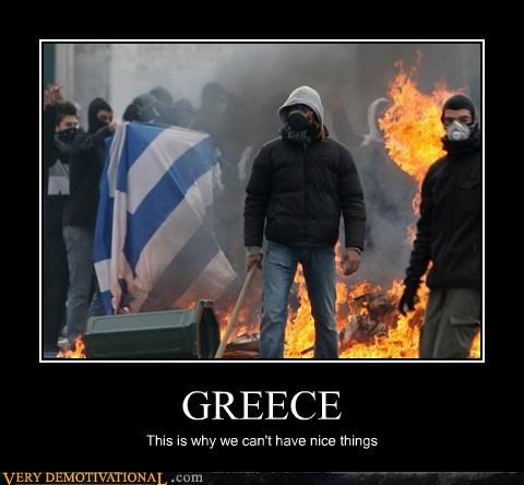 greece idiots riots Sad - 5202334976