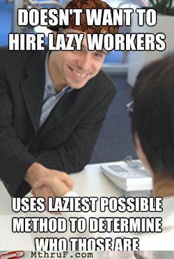 hiring hr lazy meme - 5202492672