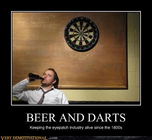 BEER AND DARTS Keeping the eyepatch industry alive since the 1800s