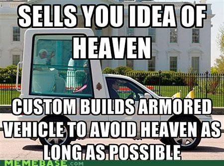 god heaven Memes pope popemobile religion - 5202994944