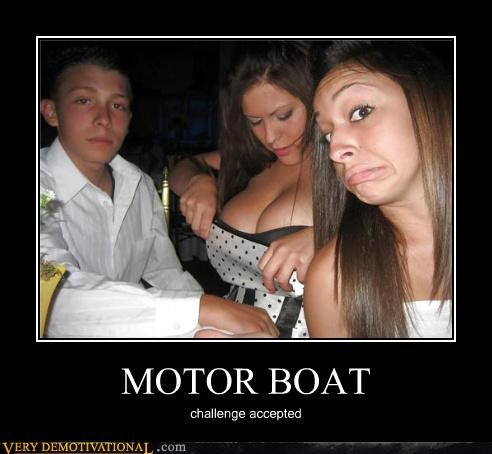 Challenge Accepted hilarious motor boat - 5203069440