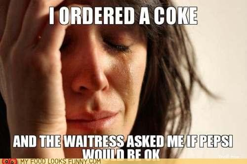 coke,pepsi,restaurant,Sad,war