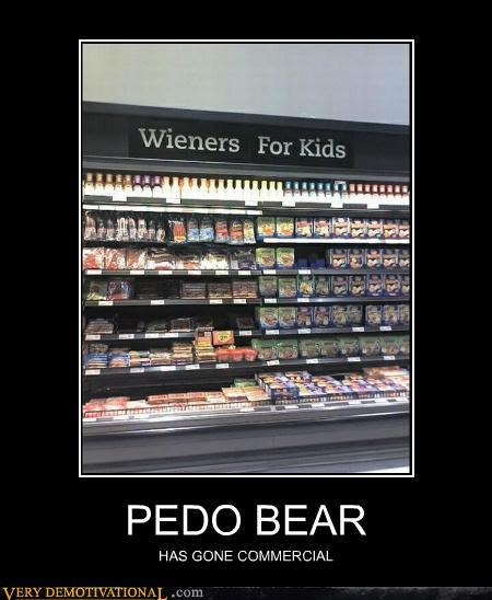 PEDO BEAR HAS GONE COMMERCIAL