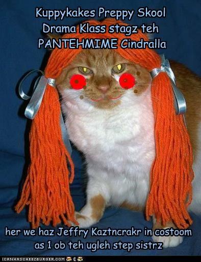 Kuppykakes Preppy Skool Drama Klass stagz teh PANTEHMIME Cindralla her we haz Jeffry Kaztncrakr in costoom as 1 ob teh ugleh step sistrz . . ) ) ) . . . . . . . . . . . . ) ) ) ) ) ) ) ) ) ) ) ) ) . . . . . . . . . . . . . . . . . . . . ) )
