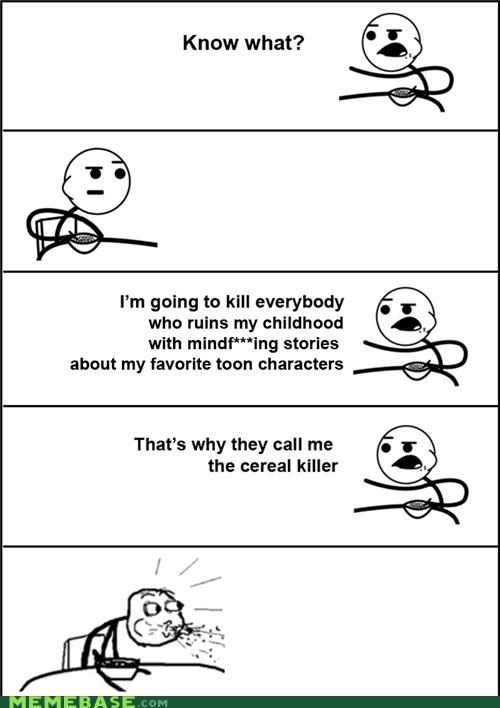 cereal guy,characters,childhood,killer,ruined,what
