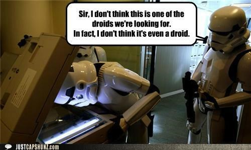 droids not a droids science fiction star wars stormtrooper these are not the droids