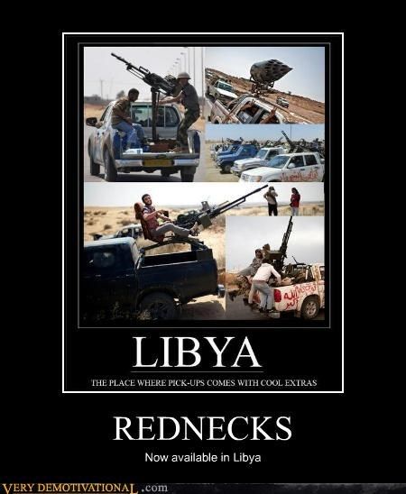 hilarious,libya,rednecks