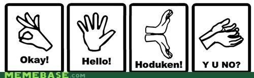 class hands hello hoduken sign language Y U No Guy - 5206301696