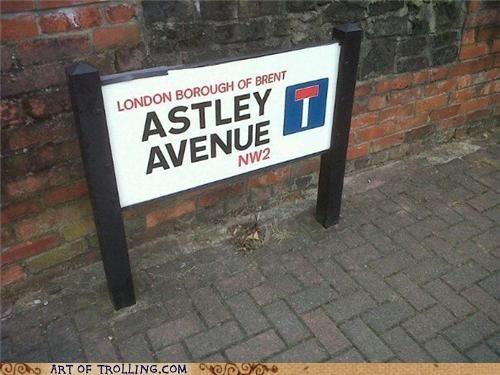 Astley IRL rick roll sign - 5206563328