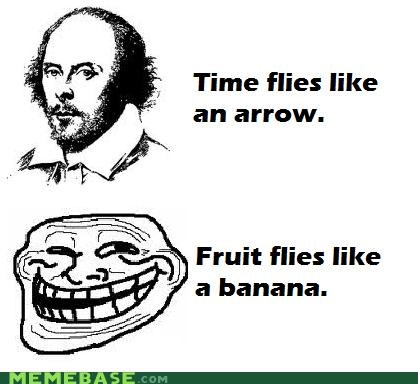 arrow,banana,shakespeare,time,troll face