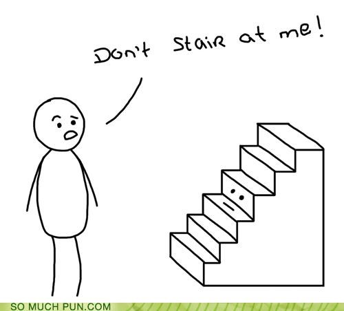 dont homophone literalism request stair stairs stare Staring