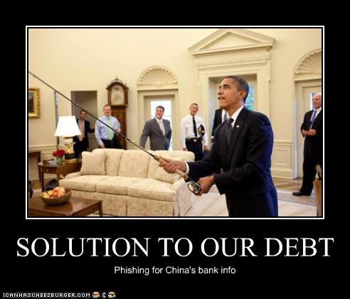 SOLUTION TO OUR DEBT Phishing for China's bank info