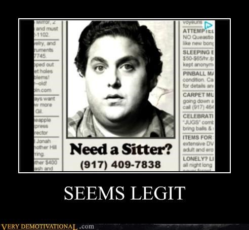 Ad hilarious seems legit sitter