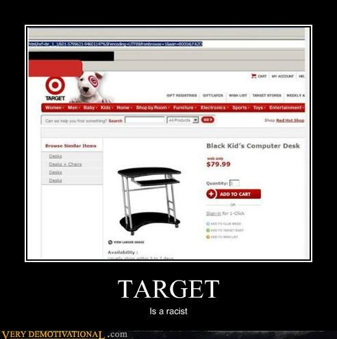 Pure Awesome racist Target
