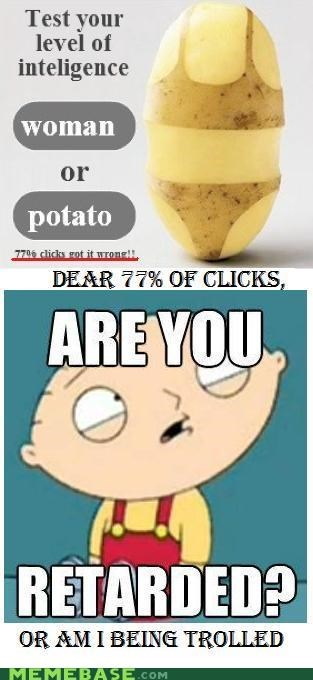 clicks,Memes,potato,stewie,women