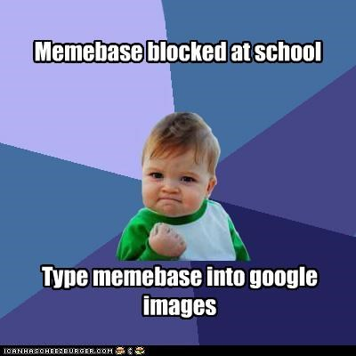 blocked,google,images,memebase,research,school,success kid