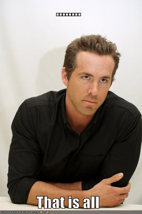 actors expressions roflrazzi ryan reynolds that is all - 5211027968