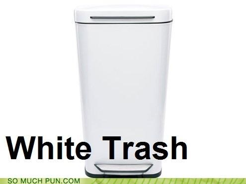 color double meaning literalism slang trash white white trash