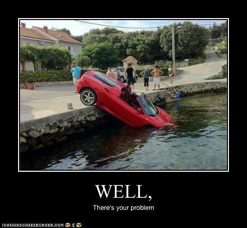 accidents,cars,crash,FAIL,theres-your-problem,water