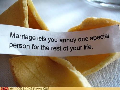 annoying,cookies,fortune,fortune cookie,marriage