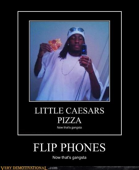 flip phone,gangsta,hilarious,pizza