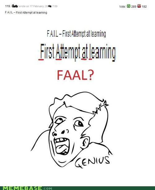 faal,FAIL,first,genius,learning,Memes,win