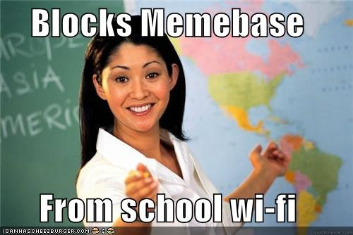 memebase,meta,school,Terrible Teacher,wifi