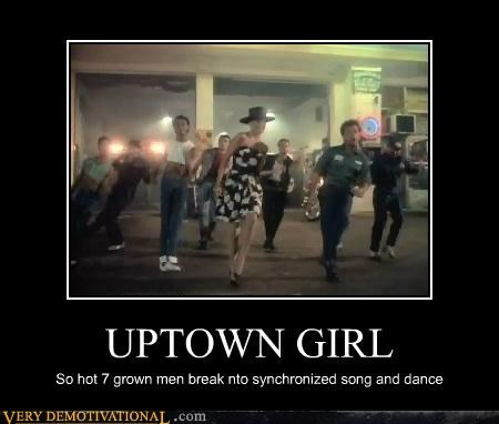 UPTOWN GIRL So hot 7 grown men break nto synchronized song and dance