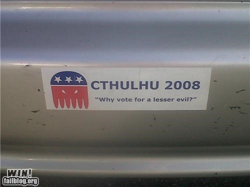 bumper sticker,classic,cthulu,horror,lovecraft,politics
