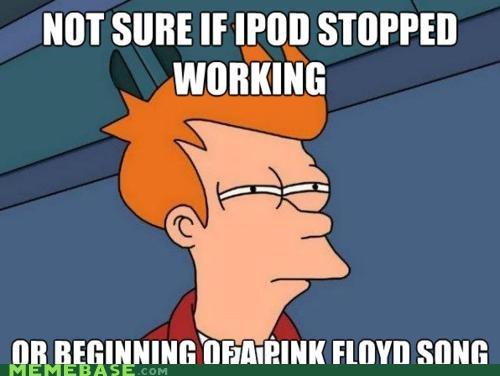 broken fry ipod pink floyd Songs sound - 5220778496