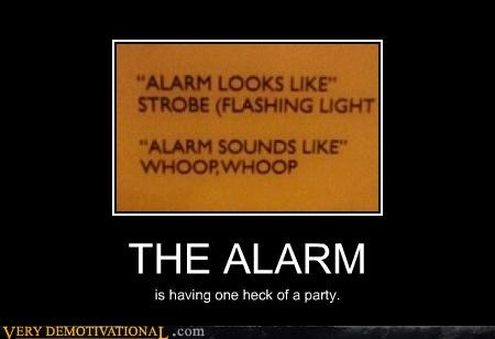 alarm hilarious Party sign