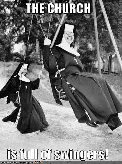 happy nuns,historic lols,nuns,Swingers,swinging,vintage