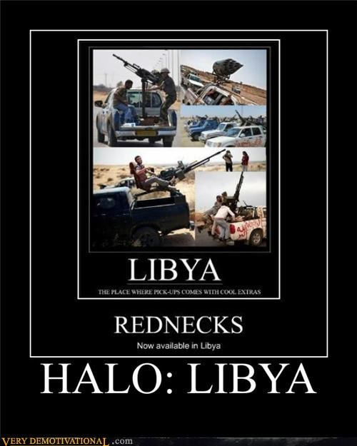 guns,halo,hilarious,libya,trucks