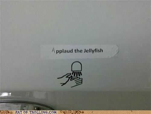 dryer,IRL,jellyfish,sign